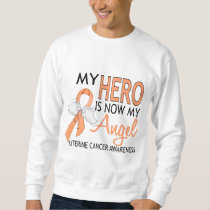 My Hero Is My Angel Uterine Cancer Sweatshirt