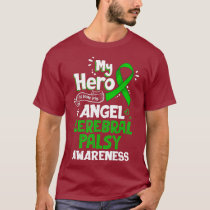 My Hero Is Now My Angel Cerebral Palsy Awareness T-Shirt