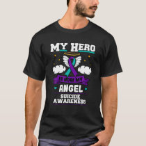 My Hero Is Now My Angel Suicide Purple Turquoise S T-Shirt