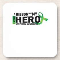 My Hero Lymphoma Awareness Support Gifts Coaster
