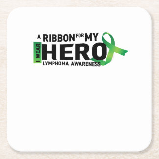 My Hero Lymphoma Awareness Support Gifts Square Paper Coaster