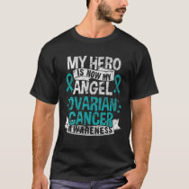 My Hero, My Angel Ovarian Cancer Awareness Inspira T-Shirt
