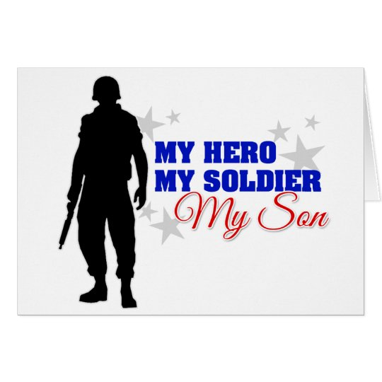 My Hero, My Soldier, My Son Card