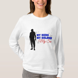 My Hero, My Soldier, My Son T-Shirt