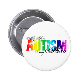 My Hero  My Son - Autism Pinback Button