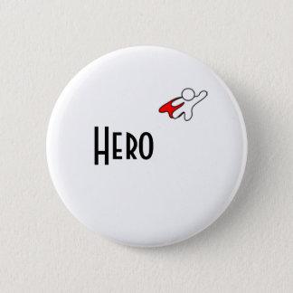 MY HERO PINBACK BUTTON