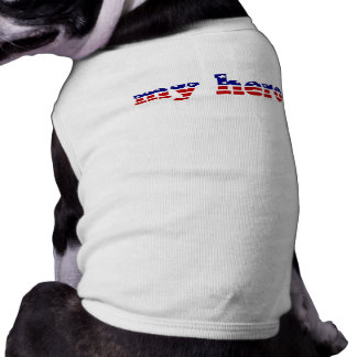 My Hero Stars and Stripes Patriotic Red White Blue Doggie T Shirt