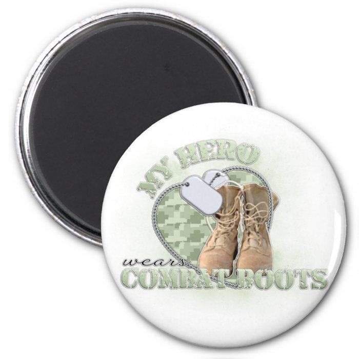 My Hero wears Combat Boots 2 Inch Round Magnet