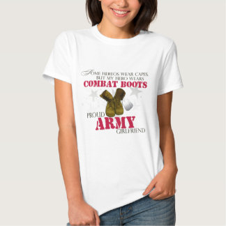 My Hero wears Combat Boots - Army Girlfriend Tee Shirt
