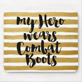 My Hero Wears Combat Boots Mouse Pad