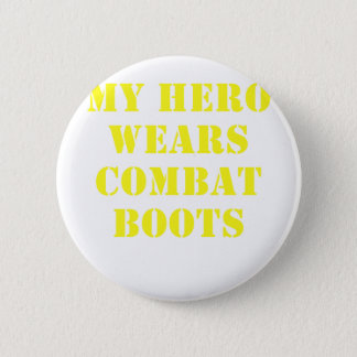 My Hero Wears Combat Boots Pinback Button