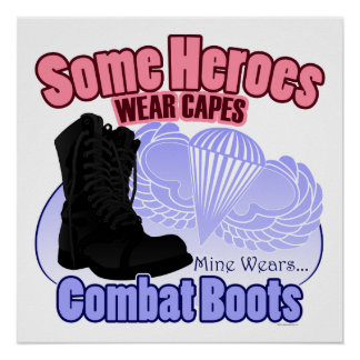 My Hero Wears Combat Boots Poster