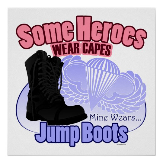 My Hero Wears Jump Boots Poster