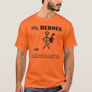 My Heroes are Grandparents T-Shirt