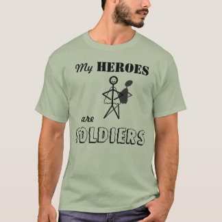 My Heroes are Soldiers T-Shirt