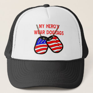 My Hero's Wear Dogtags Trucker Hat