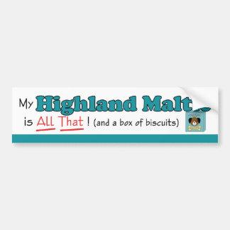 My Highland Maltie is All That! Bumper Sticker