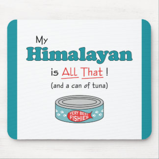 My Himalayan is All That! Funny Kitty Mouse Pad