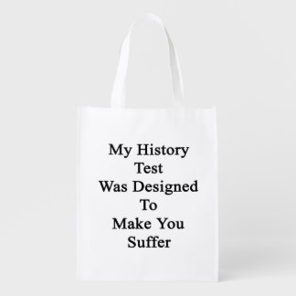 My History Test Was Designed To Make You Suffer Grocery Bags