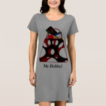 My Hobby T-Shirt Dress