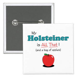 My Holsteiner is All That! Funny Horse 2 Inch Square Button