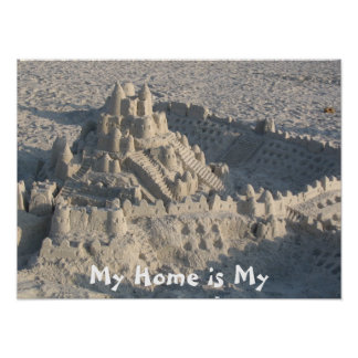 """""""My Home is My Castle"""" Poster"""