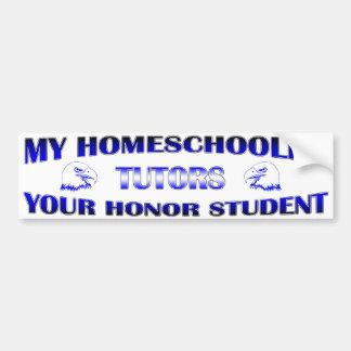 My Homeschooler Tutors Your HonorStudent Bumper Sticker