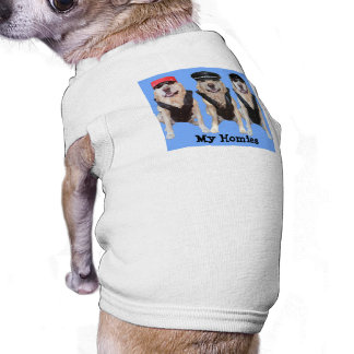 My Homies are Biker Labs Shirt for Dogs Doggie Tshirt
