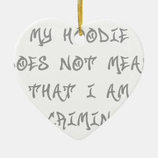 My-Hoodie-does-not-st-soul-gray.png Ceramic Ornament