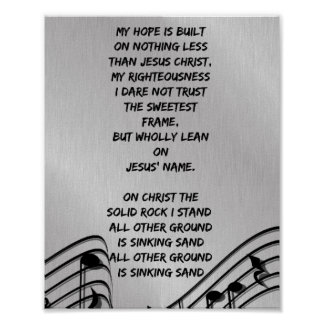 My Hope is built on nothing less Christian Hymn Poster