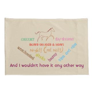 My horse - cheeky day dreamer pillowcase