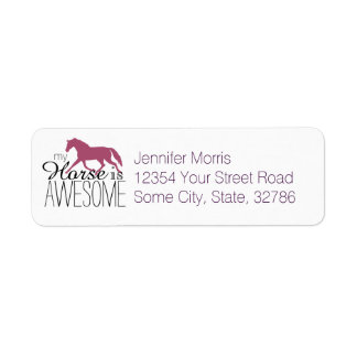 My Horse Is Awesome Equestrian Label