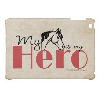 My Horse Is My Hero iPad Mini Cover