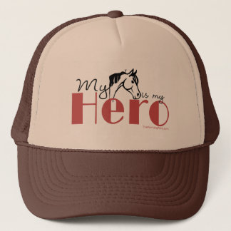 My Horse Is My Hero Trucker Hat
