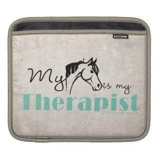 My Horse is My Therapist Sleeve For iPads