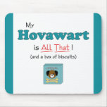 My Hovawart is All That! Mouse Pads