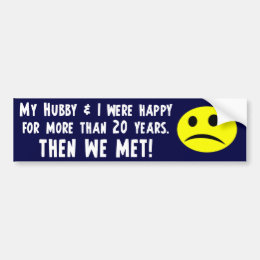 My Hubbie & I were happy Bumper Sticker