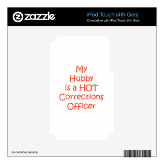 My hubby is a hot corrections officer decals for iPod touch 4G