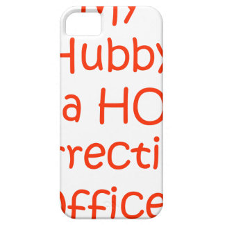 My hubby is a hot corrections officer iPhone SE/5/5s case
