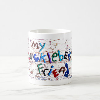 my huckleberry friend mug
