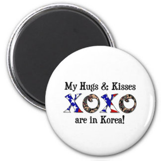 My hugs & Kisses are in Korea Magnet