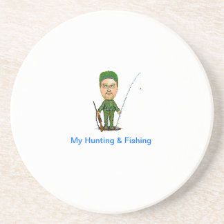 My Hunting & Fishing Sandstone Coaster