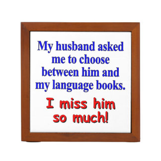 """""""My husband asked me to choose"""" Pencil/Pen Holder"""
