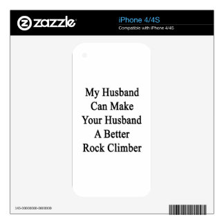 My Husband Can Make Your Husband A Better Rock Cli Decal For The iPhone 4S