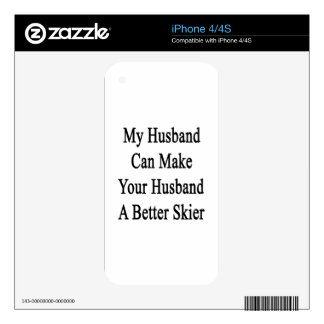 My Husband Can Make Your Husband A Better Skier Skins For iPhone 4S