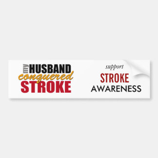 My Husband Conquered Stroke Bumper Sticker