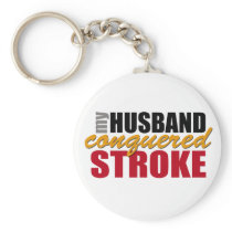 My Husband Conquered Stroke Keychain