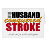 My Husband Conquered Stroke Note Card