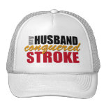 My Husband Conquered Stroke Trucker Hats