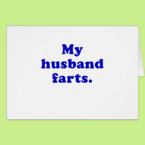 My Husband Farts Card